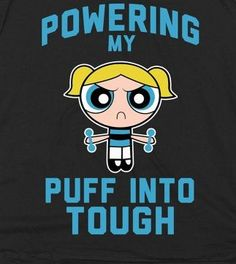 Tough puff fitness