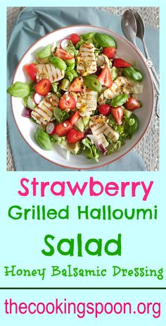 A quick recipe for a very refreshing Strawberry halloumi salad. thecookingspoon.org