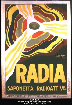 "Radia - Radioactive Soap - ""Saponerie Fratelli De Bernardi"", Torino, 1923"