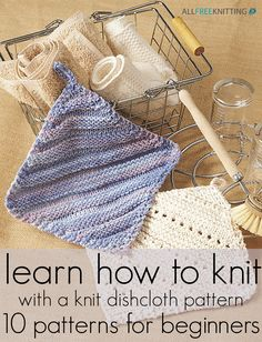Learn How to Knit with a Knit Dishcloth Pattern: 10 Patterns for Beginners