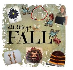 """* ALL THINGS FALL *"" by elsiescreativedesign ❤ liked on Polyvore"
