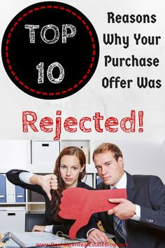 You've submitted a purchase offer and it was rejected!? Why? There are many top reasons why purchase offers are rejected. Check out 10 of the most common! http://www.rochesterrealestateblog.com/top-10-reasons-why-your-purchase-offer-was-rejected/
