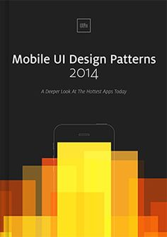 Mobile UI Design Patterns. Free E-book By UXPin