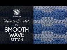 ▶ How to Crochet the Smooth Wave Stitch - YouTube