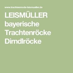 LEISMÜLLER bayerische Trachtenröcke Dirndlröcke