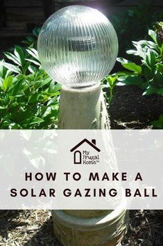 How to make a solar gazing ball light crafts Cheap Solar Lights, Solar Light Crafts, Diy Solar, Solar Led, Garden Fence Art, Glass Garden Art, Garden Totems, Moon Garden, Garden Balls