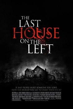 The Last House on the Left Movie Poster - Internet Movie Poster Awards Gallery