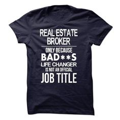 Real Estate Broker T-Shirt - #tshirt bag #sweatshirt skirt. CHECK PRICE => https://www.sunfrog.com/LifeStyle/Real-Estate-Broker-T-Shirt-52657096-Guys.html?68278