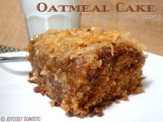 Oatmeal Cake with Gooey Coconut Topping ... a moist, spiced oatmeal cake with a coconut caramel-like topping that really seeps and oozes down into the cake once cooled.  One of my favorites!
