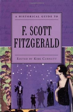 A Historical Guide to F. Scott Fitzgerald (Historical Guides to American Authors) by Kirk Curnutt http://www.amazon.com/dp/0195153030/ref=cm_sw_r_pi_dp_GQCNwb1K6KN75