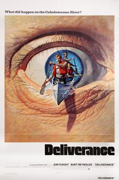 Deliverance (John Boorman, International one sheet designed by Bill Gold Classic Movie Posters, Classic Movies, Stanley Kubrick, Cinema Paradisio, John Boorman, Pochette Album, Burt Reynolds, Cinema Posters, Design Posters