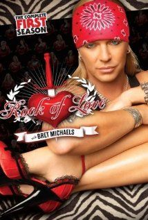 Ok I admit it...I loved Rock of Love w/Bret Michaels. My guiltiest pleasure ever