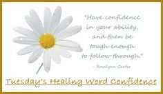Tuesday's Healing Word Confidence balancedwomensblog.com