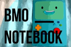 BMO is Finn and Jake's living video game console, portable electrical outlet, music player, roommate, camera, alarm clock, toaster, flashlight, strobe light,...