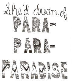Para - para - paradise