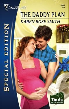 The Daddy Plan (Dads in Progress) by [Smith, Karen Rose]