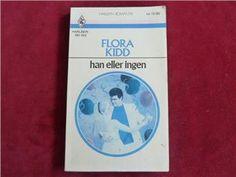 HAN ELLER INGEN,  FLORA KIDD,  1988,  BOK, BÖCKER