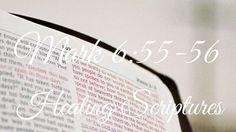 Mark 6:55-56 - Healing Scriptures Mark 6, Healing Scriptures, Mindfulness, Consciousness