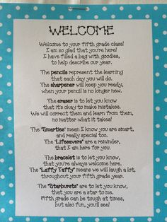 Welcome Back Poem Filled With Goodies   Bags included the following items:  white lunch bags (Target)  grade specific pencils (Really Good Stuff)  Welcome bracelet (Really Good Stuff)  Eraser  Sharpener  Lifesavers  Smarties  Laffy Taffy  Starburst    And of course, the poem, which you can grab at http://www.teacherspayteachers.com/Product/Welcome-Back-Poem-for-Goodie-Bag