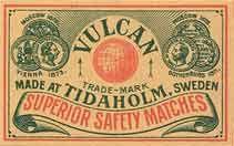 VULCAN SWEEDEN SUPERIOR SAFETY MATCHES  MADE AT TIDAHOLM SWEDENVULCAN SVERIGE överlägsen säkerhet TRÄDEN MADE AT TIDAHOLM SWEDEN