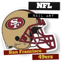 Check out a list of cool San Francisco 49ers nail art designs.
