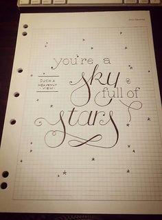 Sky full of stars WIP. Completely in love with Coldplay's new song and had a vision of beautiful typography floating across a starry night...: