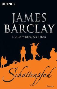 Nr. 29: Die Chroniken des Raben 3. Schattenpfad von James Barclay