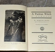 """Illustration & title page from a 1st edition copy of """"A Puritan Witch"""", printed in 1903. This copy is from the personal library of Governor Chase S. Osborn - an important and interesting historical figure. His book stamp is affixed to the inner cover. Osborn was a newspaper magnate and he served a Governor of Michigan from 1911-1913. This was an early printing evident by """"Review Copy"""" stamped on the title page."""