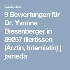 9 Bewertungen für Dr. Yvonne Biesenberger in 89257 Illertissen (Ärztin, Internistin) | jameda