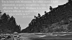 We at Montana Whitewater Rafting couldn't agree more with this John Steinbeck quote. We cannot wait to share this amazing place and our admiration for it with everyone on the river this summer! Fly Fishing Lessons, John Steinbeck Quotes, Visit Yellowstone, Whitewater Rafting, Three Rivers, Paradise Valley, Horseback Riding, Kayaking, Montana