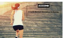 6 Cardio Workout Alternatives to Running