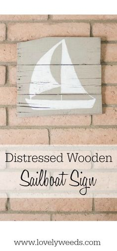 If you love vintage-style, coastal decor, then come check out this rustic DIY sailboat sign by Cassie from Lovely Weeds in Harmony and Simplicity!