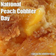 National Peach Cobbler Day - April 13, 2017
