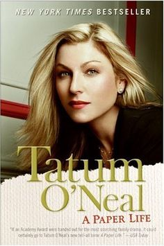 A Paper Life by Tatum O'Neal, http://www.amazon.com/dp/B002ECEGNY/ref=cm_sw_r_pi_dp_Kq1mrb0AJ6Y2E