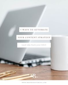 Don't be a slave to your blog! Try these 5 ways to automate your content strategy so you can save time and get back to the business and life you enjoy.