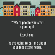 Don't be a quitter!Let me help you with your real estate needs this year. If you'd like to discuss your options whether buying or selling reach out to me to discuss your goals and together we can develop a plan to get you there Real Estate Logo Design, Real Estate Branding, Marketing Flyers, Real Estate Marketing, Real Estate Humor, Hawaii Homes, Keller Williams Realty, Together We Can, South Florida