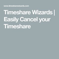Timeshare Wizards   Easily Cancel your Timeshare Wizards, Core, Marketing