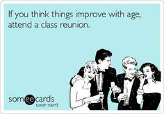 54 Best High School Reunion Memes Images Class Reunion Ideas High