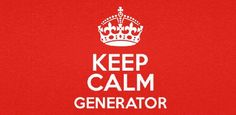 Today's free app of the day Keep Calm Generator
