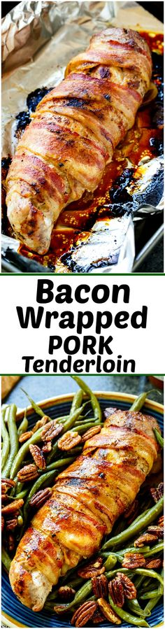 Bacon Wrapped Pork Tenderloin- only 4 ingredients needed for this super flavorful and tender pork!