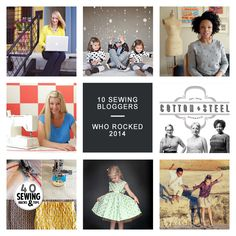 10 Sewing Bloggers who Rocked 2014 -  GET INSPIRED.
