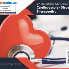 Conference Series LLC is proud to present the 2nd International Conference on Cardiovascular Diseases and Therapeutics (CVDT) which will be held on August 12-13, 2019 in Amsterdam, The Netherlands.