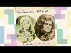 Věra Špinarová & Bob Frídl - Řeka nadějí (1971) Karel Gott, Folk, Country, Music, Youtube, Movies, Movie Posters, Musica, 2016 Movies
