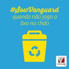 Mais do que uma questão de limpeza, não jogar lixo em locais indevidos é uma questão de respeito ao próximo. Compartilhe dessa idéia.  #SouVanguard #Recicle #Lixo