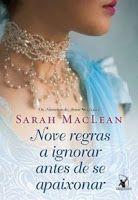 Bibliomaníacas: Nove Regras a Ignorar Antes de Se Apaixonar - Sarah MacLean