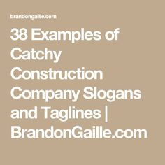 101 Examples of Catchy Construction Company Slogans and Taglines Company Taglines, Company Slogans, Construction Company Logo, Construction Business Cards, Construction Group, Marketing Slogans, Business Slogans, Carpentry Services, Catchphrase