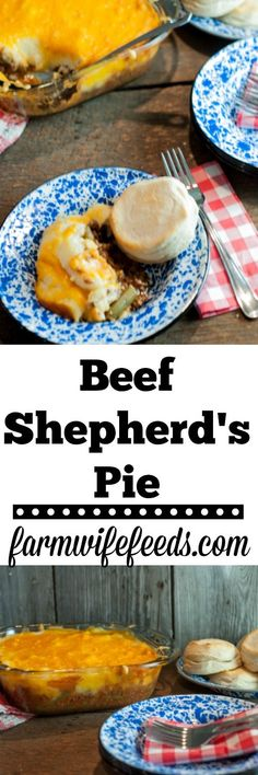 Beef Shepherd's Pie is an easy casserole for the family on busy night's or a great lunch from Farmwife Feeds #groundbeef #casserole #recipe