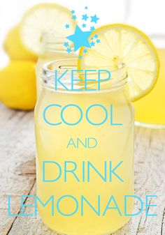 keep cool and drink lemonade / created with Keep Calm and Carry On for iOS #keepcalm #keepcool #lemonade