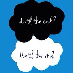 Until the end - Okay?!