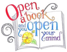 Open a book and you open your mind.